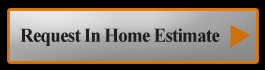 Get Your In Home Estimate